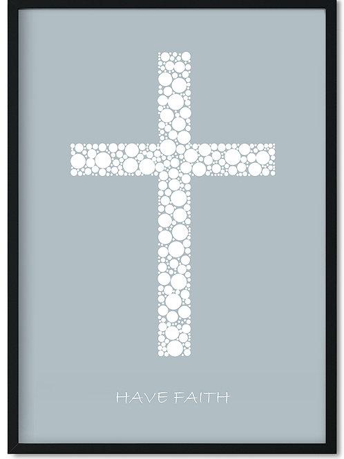 Citat plakat i ramme Have faith med lys blå baggrund