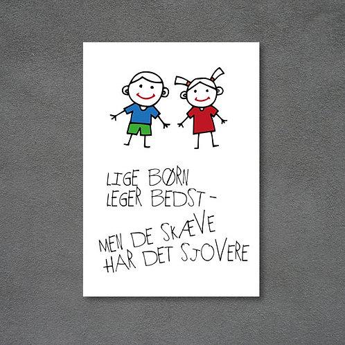 Postkort med børn og citat Lige børn leger bedst