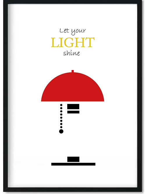 Citat plakat i ramme med rød lampe og ordene let your light shine