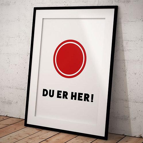 Plakat Du er her, høj A3