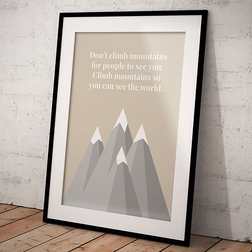 Plakat Climb Mountains, Lys A3