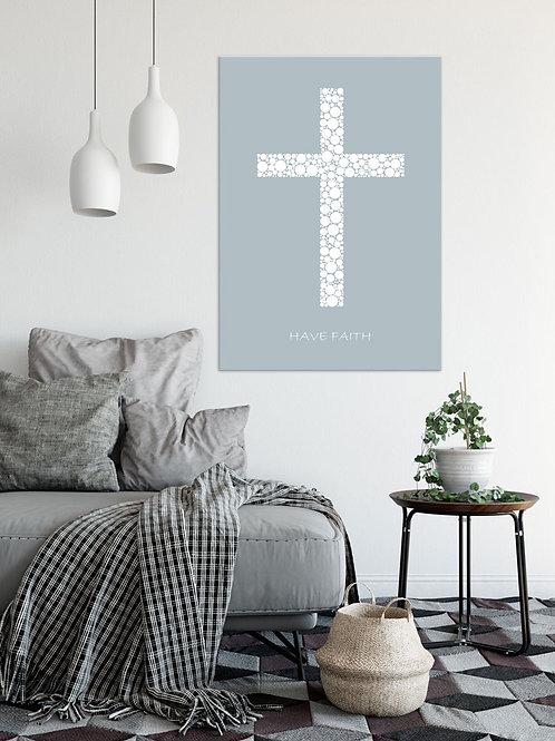 Plakat 50 x 70 cm Have Faith