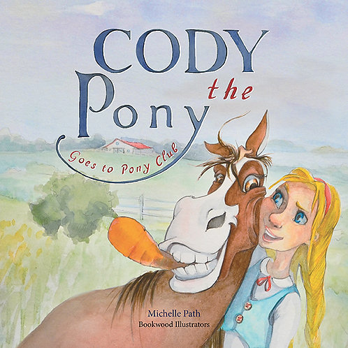 Cody the Pony Goes to Pony Club - children's book
