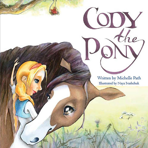 Children's book Cody the Pony by Michelle Path
