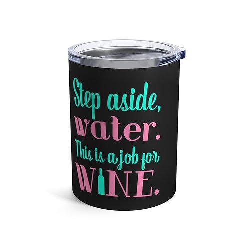 Job for Wine Wineballer® Tumbler 10oz
