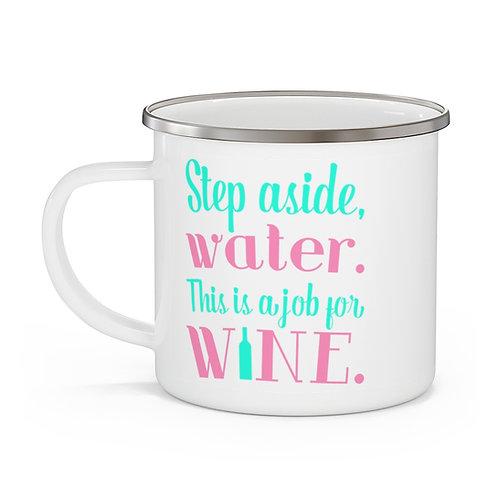 Job for Wine Enamel Beach Mug