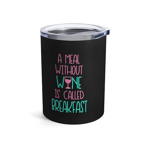 Breakfast Wineballer® Tumbler 10oz