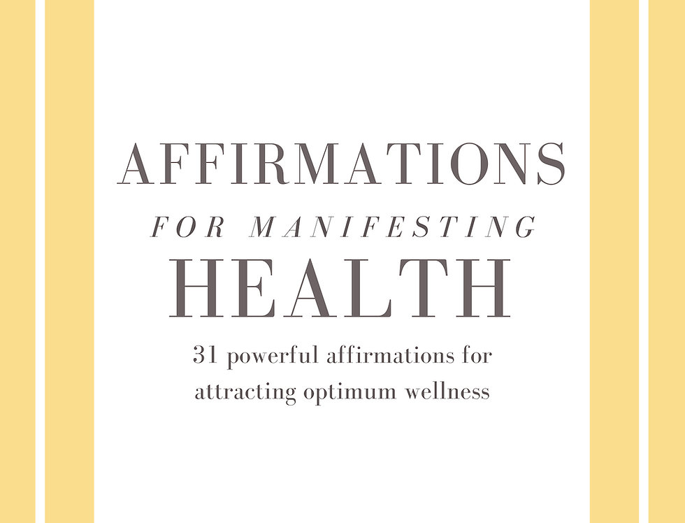 Affirmations for Manifesting Health Ebook