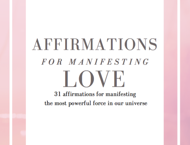 Affirmations for Manifesting Love Ebook