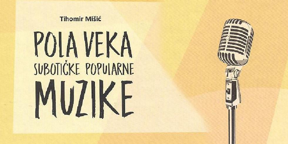 Notabook : Pola veka subotičke popularne muzike