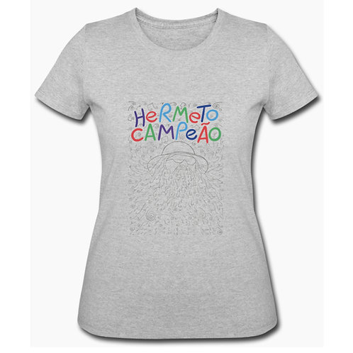 Camiseta Baby Look Hermeto Campeão
