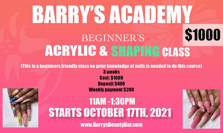 3 WEEK ACRYLIC AND SHAPING CLASS OCT 17.jpg