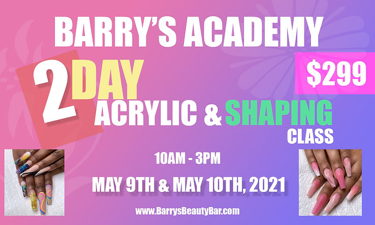 2 DAY ACRYLIC AND SHAPING CLASS MAY 9 10