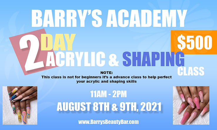 2 DAY ACRYLIC AND SHAPING CLASS AUGUST 8TH 9TH copy.jpg