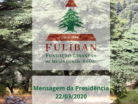 PRONUNCIAMENTO - FUNDAÇÃO LIBANESA DE MINAS GERAIS - 22 de março de 2020