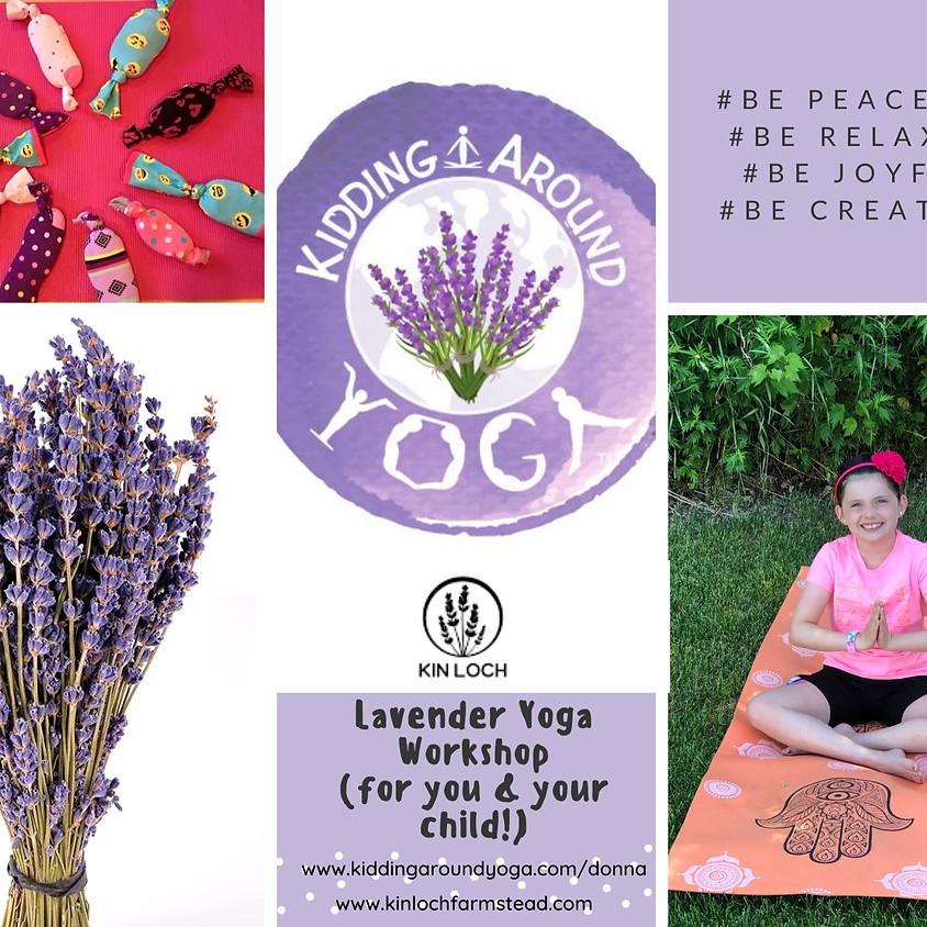 Lavender Yoga Workshop for You & Your Child