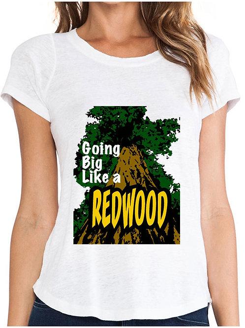 BIG Like a redwod