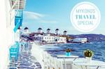 TRAVEL MYKONOS SPECIAL - BEACH CLUBS, RESTAURANTS & NIGHT LIFE