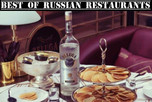 THE RUSSIAN RESTAURANT SPECIAL