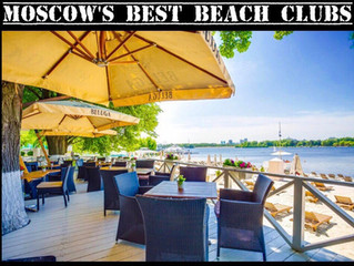 MOSCOW'S BEST BEACH CLUBS
