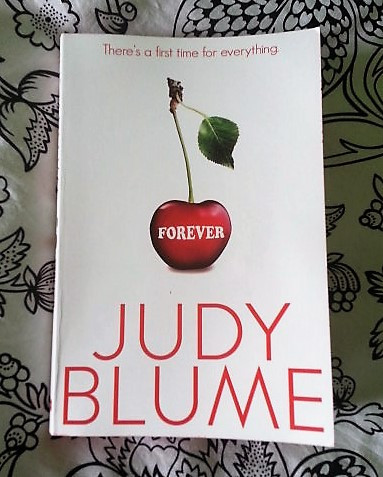 The 2015 reprint of Judy Blume's 'Forever'.