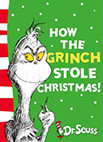 Cover image of How the Grinch Stole Christmas