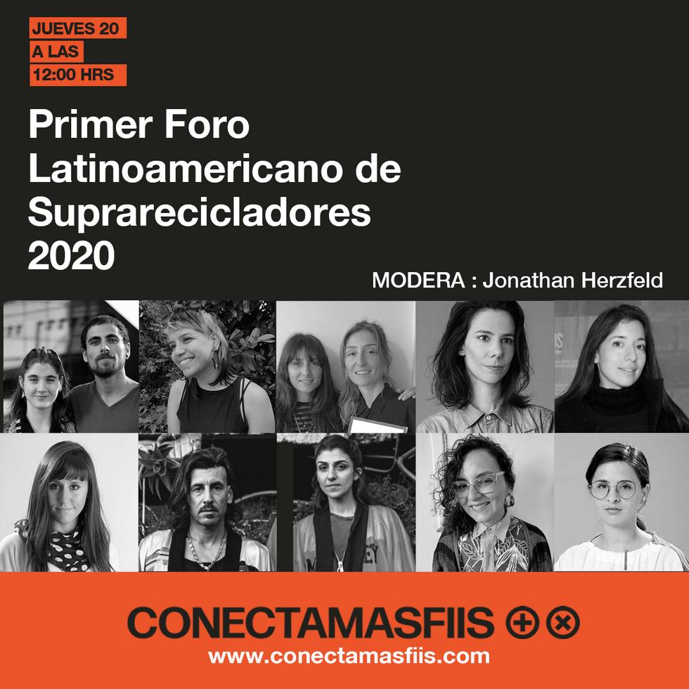 First Latinamerican Upcyclers Forum - Primer Foro Latinoamericano de Suprarecicladores