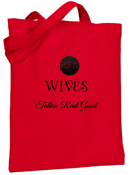 Wives Talkin Real Good - Tote Bag
