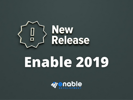 We have finally released Enable 2019!