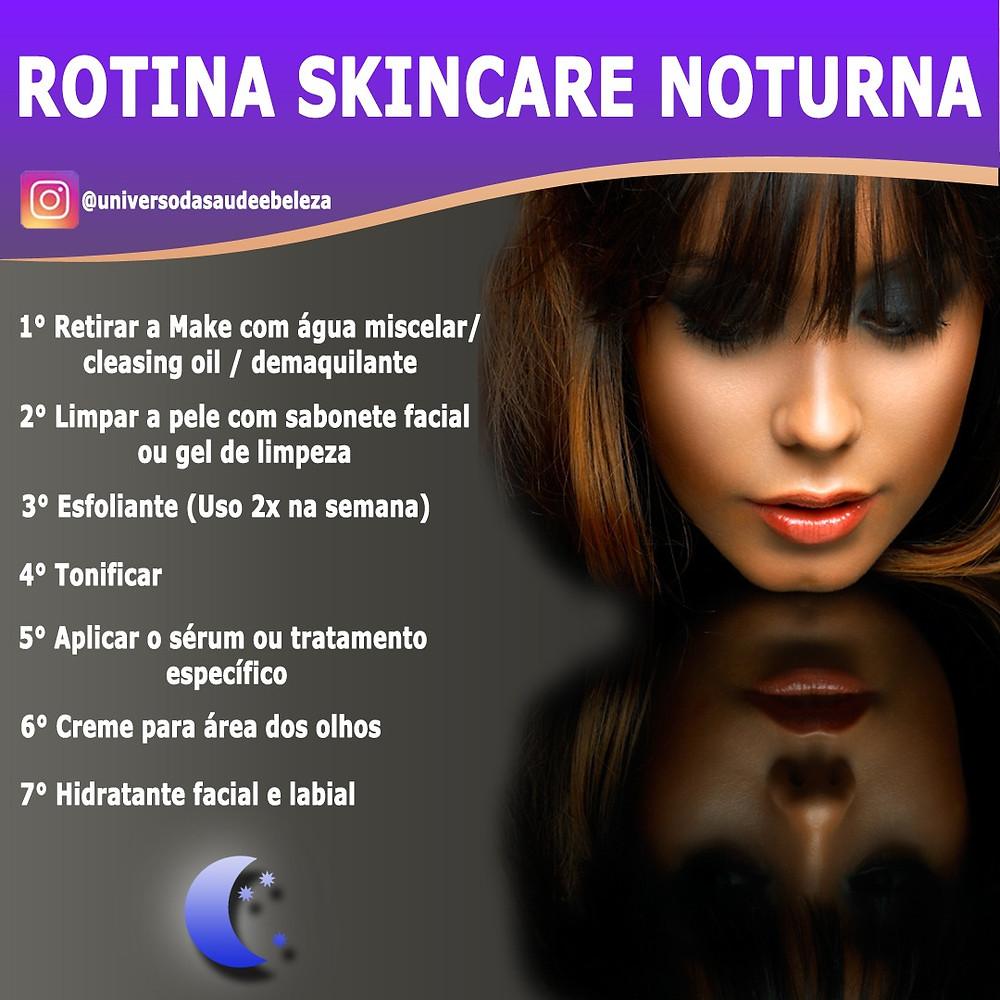 7 passos para rotina Skincare noturna