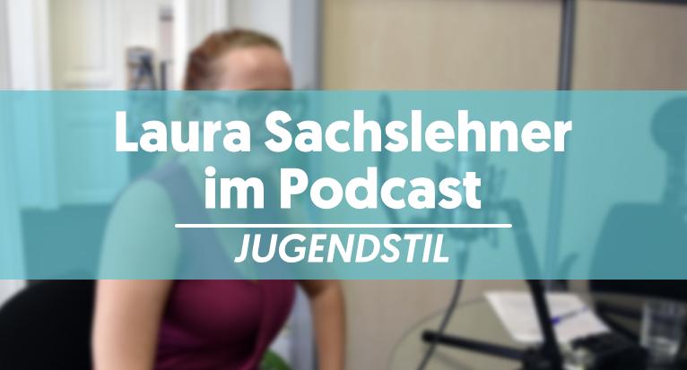Blog_Sachslehner_Podcast_Jugendstil