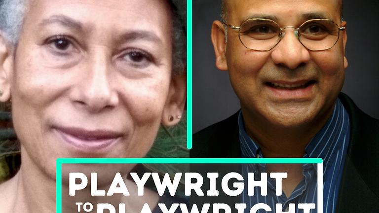 Playwright to Playwright: Gail Nyoka & Rahul Varma