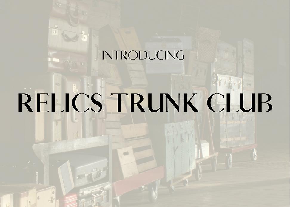 RELICS TRUNK CLUB.png