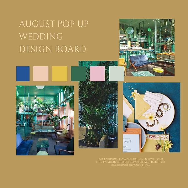August Pop Up Wedding Design Board.png