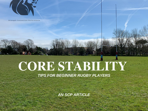 Core Stability for Rugby : Starting from the beginning