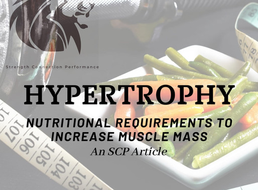Hypertrophy; Nutritional requirements to increase muscle mass