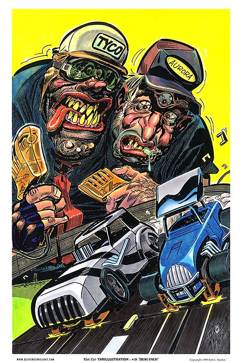 "Slot Car Thrillustration #19 ""SIBLING RIVALRY"""