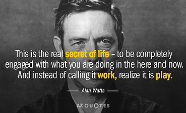 Quotation-Alan-Watts-This-is-the-real-secret-of-life-to-be-completely-37-44-21.jpg