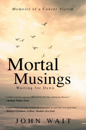 Mortal Musings by John Selby Wait (Autographed)