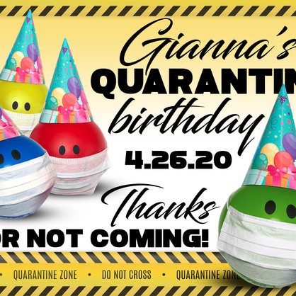 24x18 Lawn Sign  Quarantine Birthday res