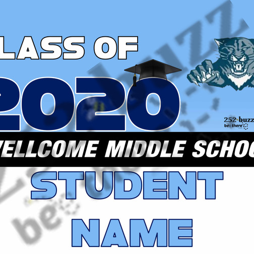 WELLCOME MIDDLE SCHOOL 18x24 lawn sign s