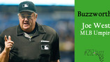 Buzzworthy: Joe West, MLB umpire