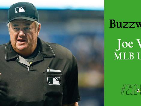 Buzzworthy: Joe West, MLB umpire