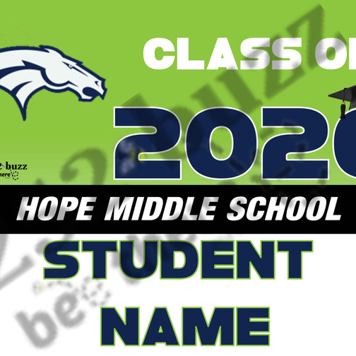 HOPE MIDDLE SCHOOL 18x24 lawn sign smugm