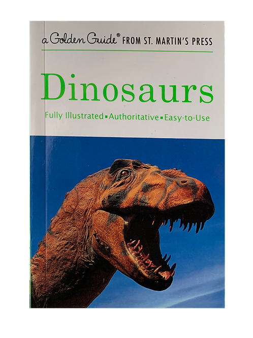 Dinosaurs: A Fully Illustrated, Authoritative and Easy-to-Use Guide