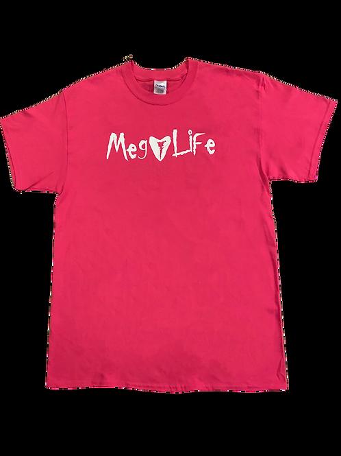 Pink MegLife Shirt