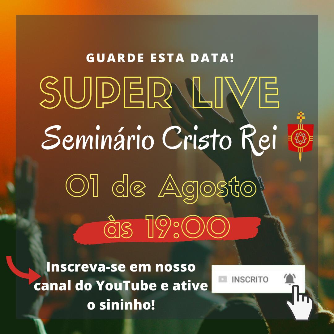 SuperLive - Seminário Cristo Rei