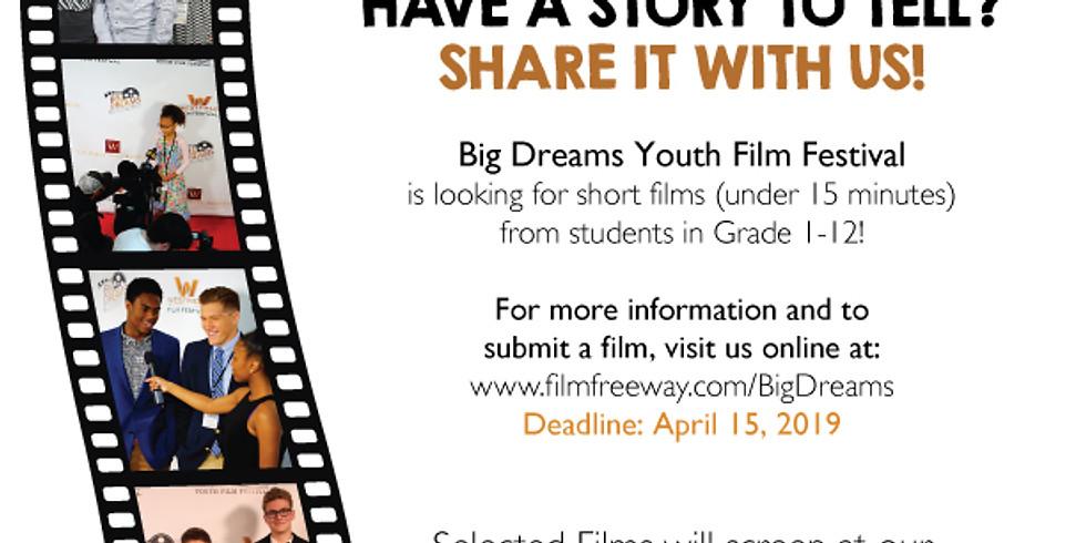 4th Annual Big Dreams Youth Film Festival