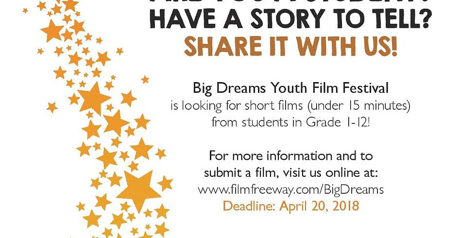 3rd Annual Big Dreams Youth Film Festival