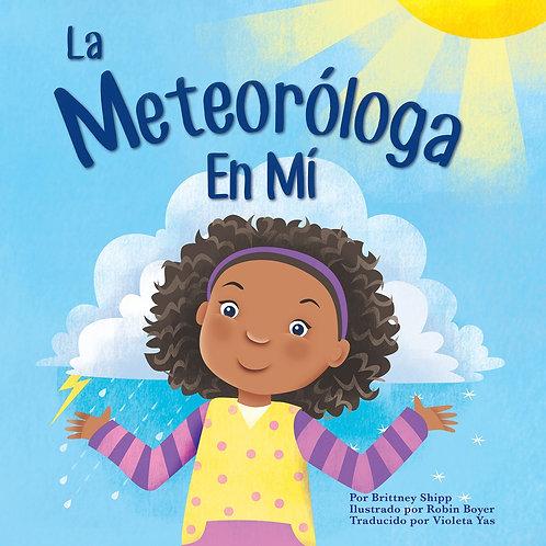 La Meteorologa En Mi- Spanish Version